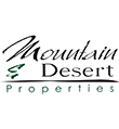 Mountain & Desert Properties